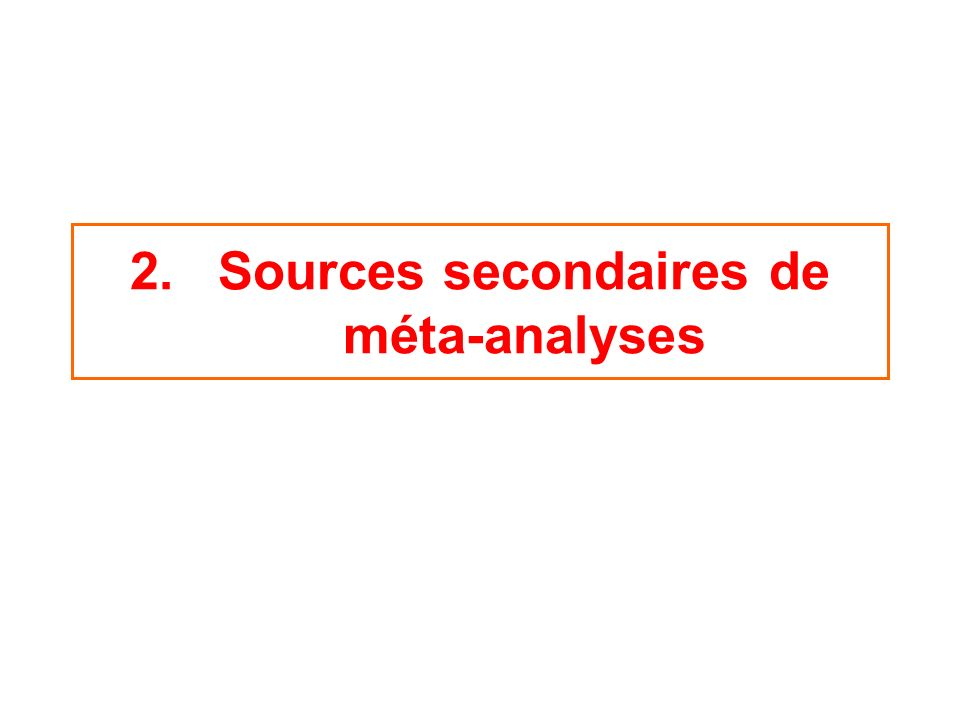 Sources secondaires de méta-analyses