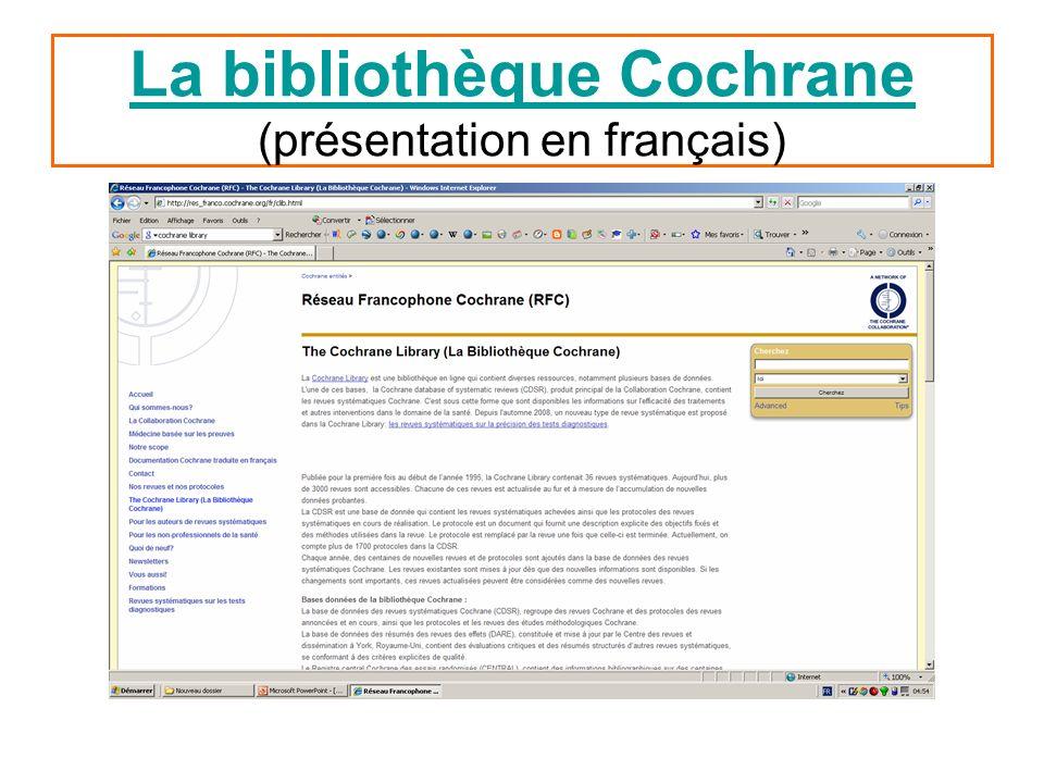 La bibliothèque Cochrane (présentation en français)