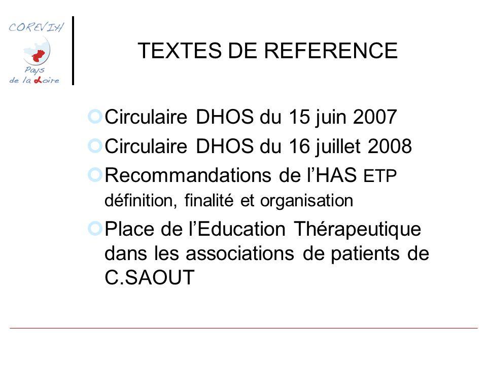 TEXTES DE REFERENCE Circulaire DHOS du 15 juin 2007