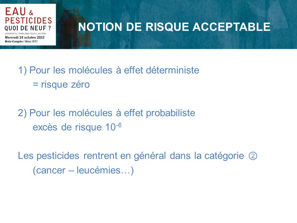 NOTION DE RISQUE ACCEPTABLE