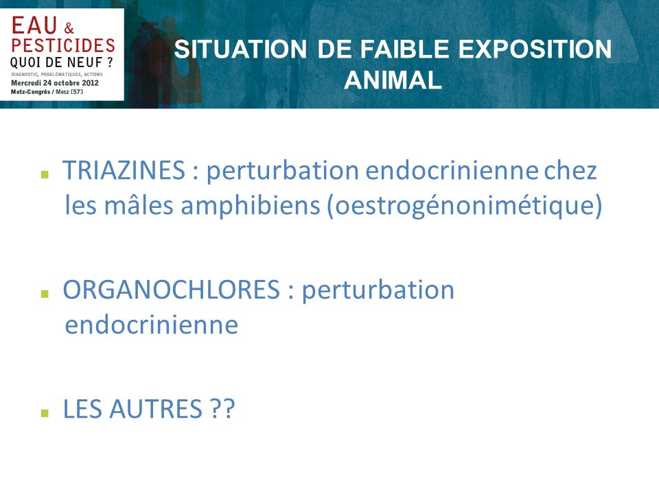 SITUATION DE FAIBLE EXPOSITION ANIMAL