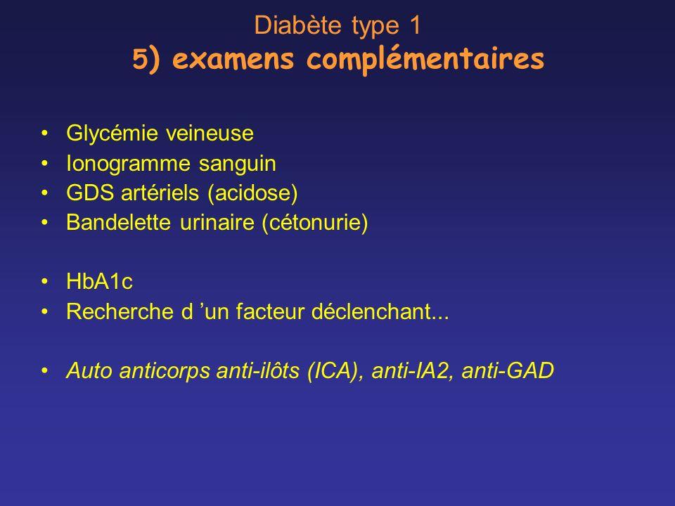 Diabète type 1 5) examens complémentaires