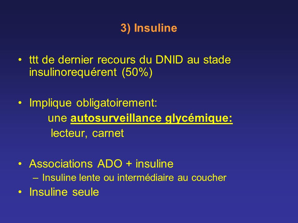 ttt de dernier recours du DNID au stade insulinorequérent (50%)