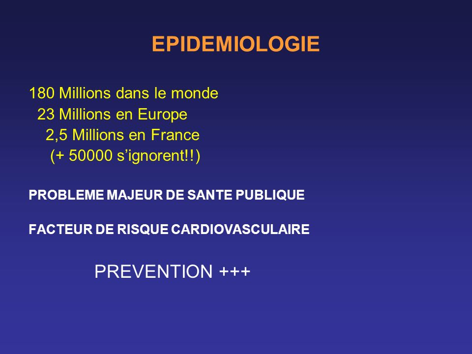 EPIDEMIOLOGIE PREVENTION +++ 180 Millions dans le monde