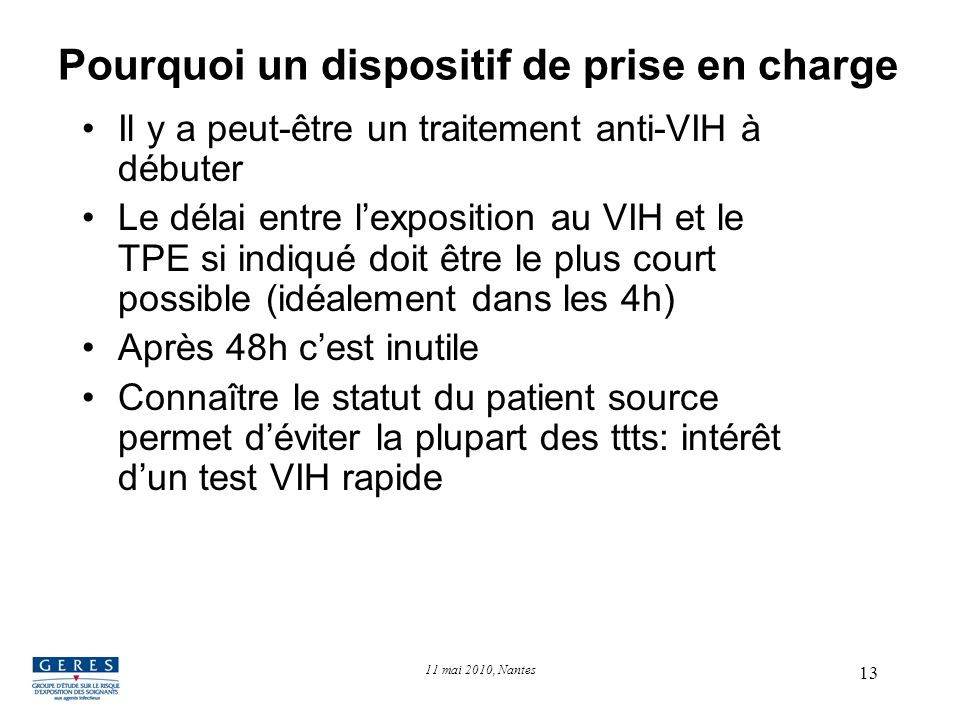 Pourquoi un dispositif de prise en charge