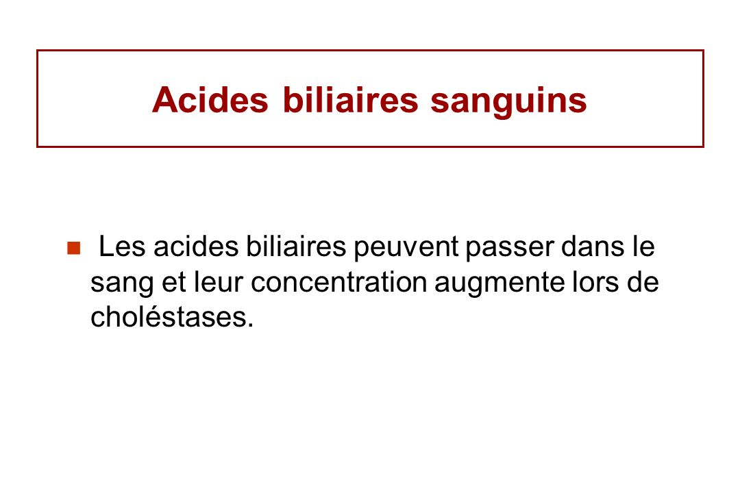 Acides biliaires sanguins