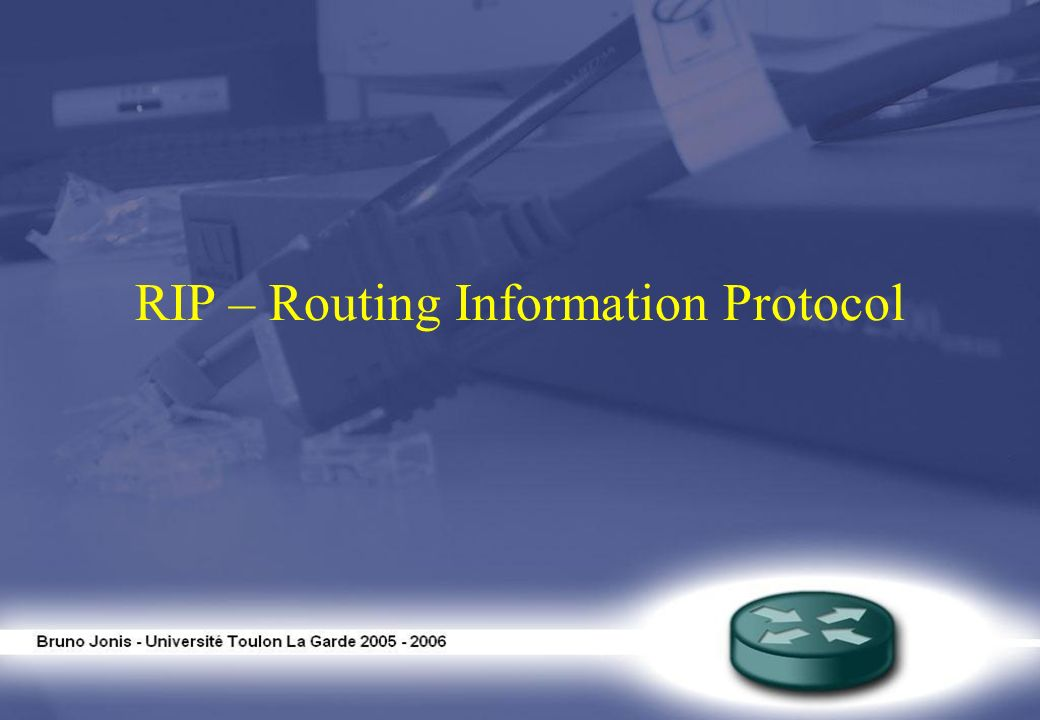RIP – Routing Information Protocol