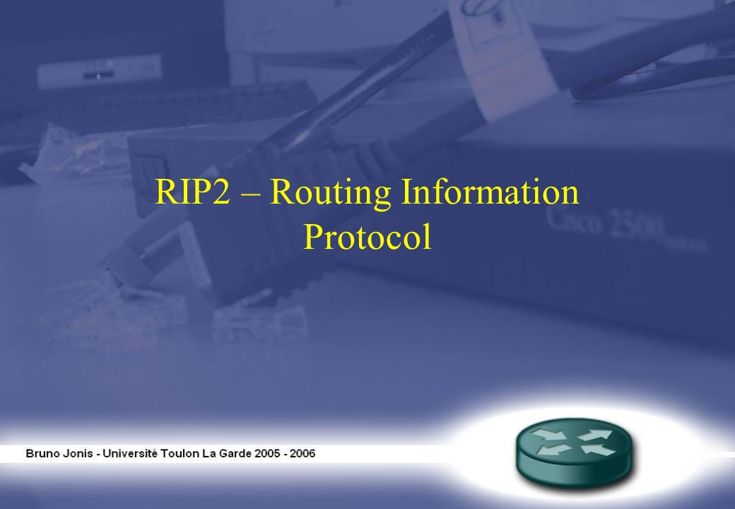 RIP2 – Routing Information Protocol