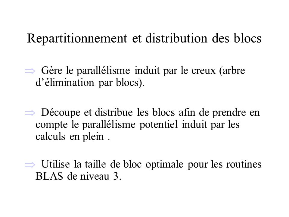 Repartitionnement et distribution des blocs
