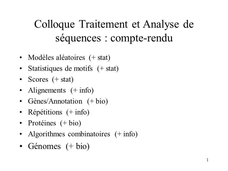 Colloque Traitement et Analyse de séquences : compte-rendu