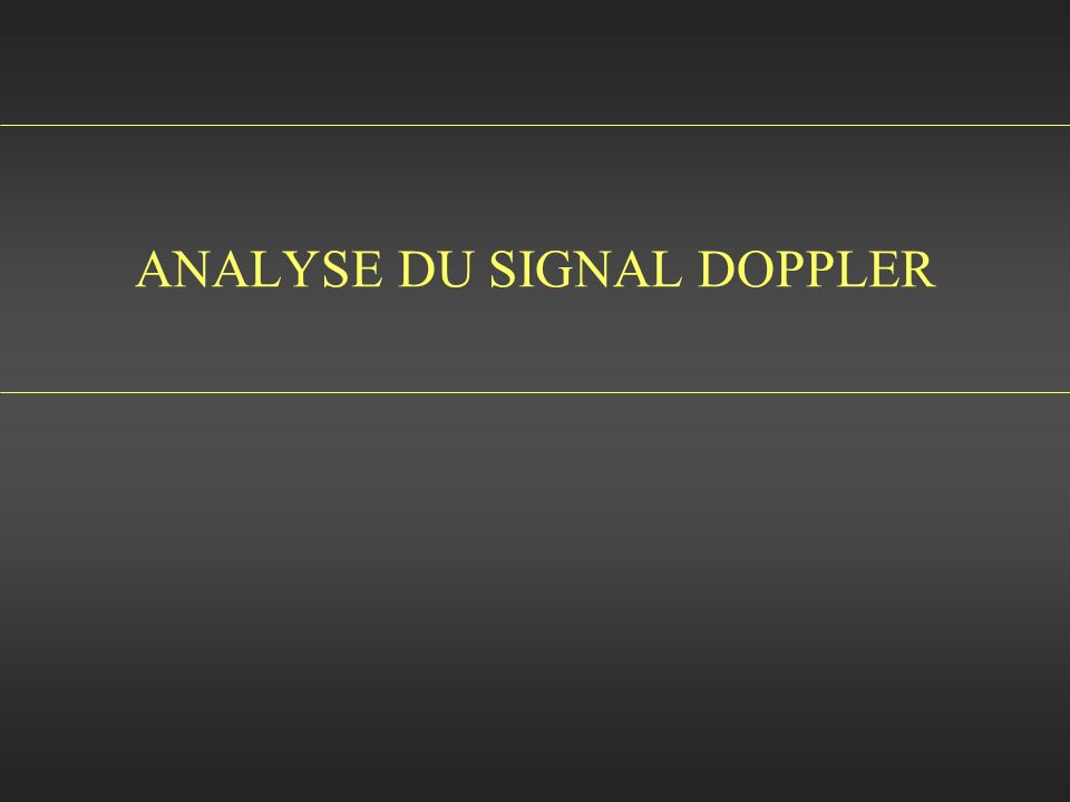 ANALYSE DU SIGNAL DOPPLER