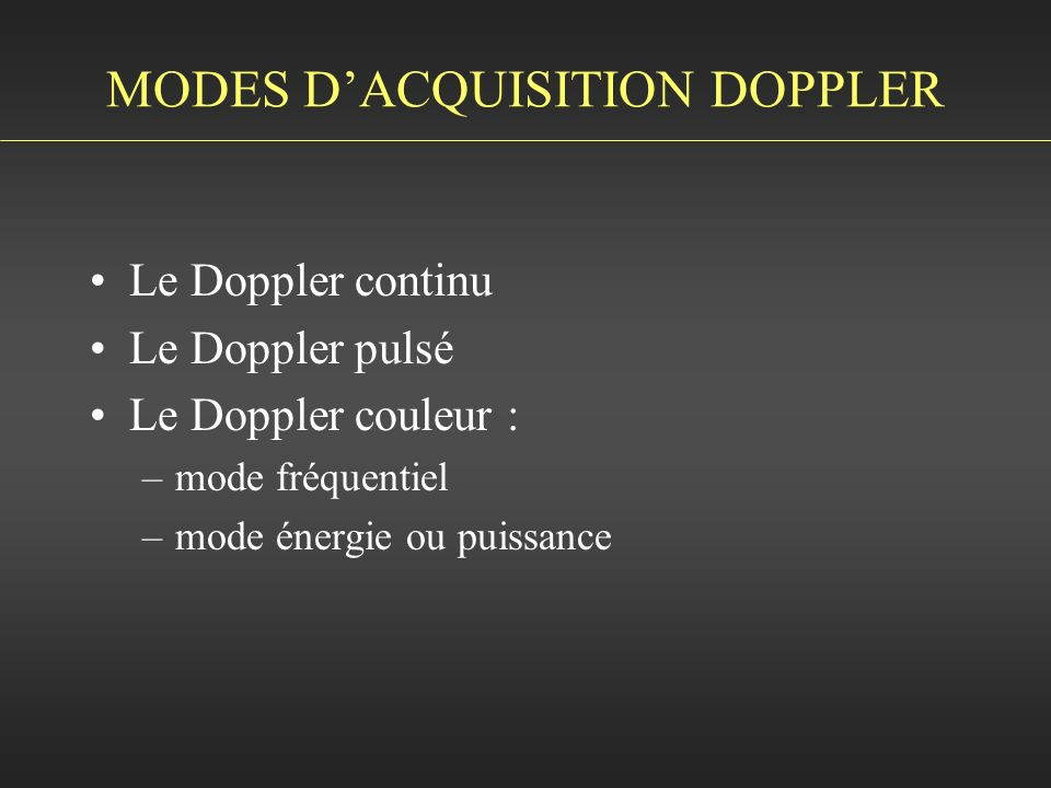 MODES D'ACQUISITION DOPPLER
