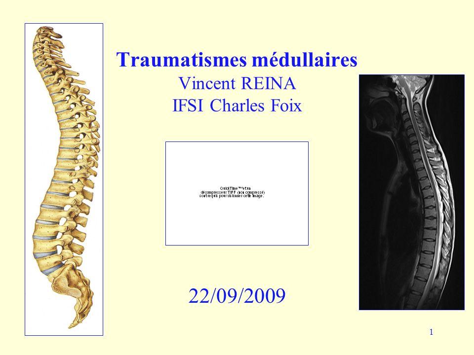 Traumatismes médullaires Vincent REINA IFSI Charles Foix