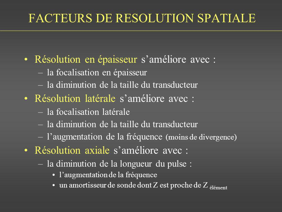 FACTEURS DE RESOLUTION SPATIALE