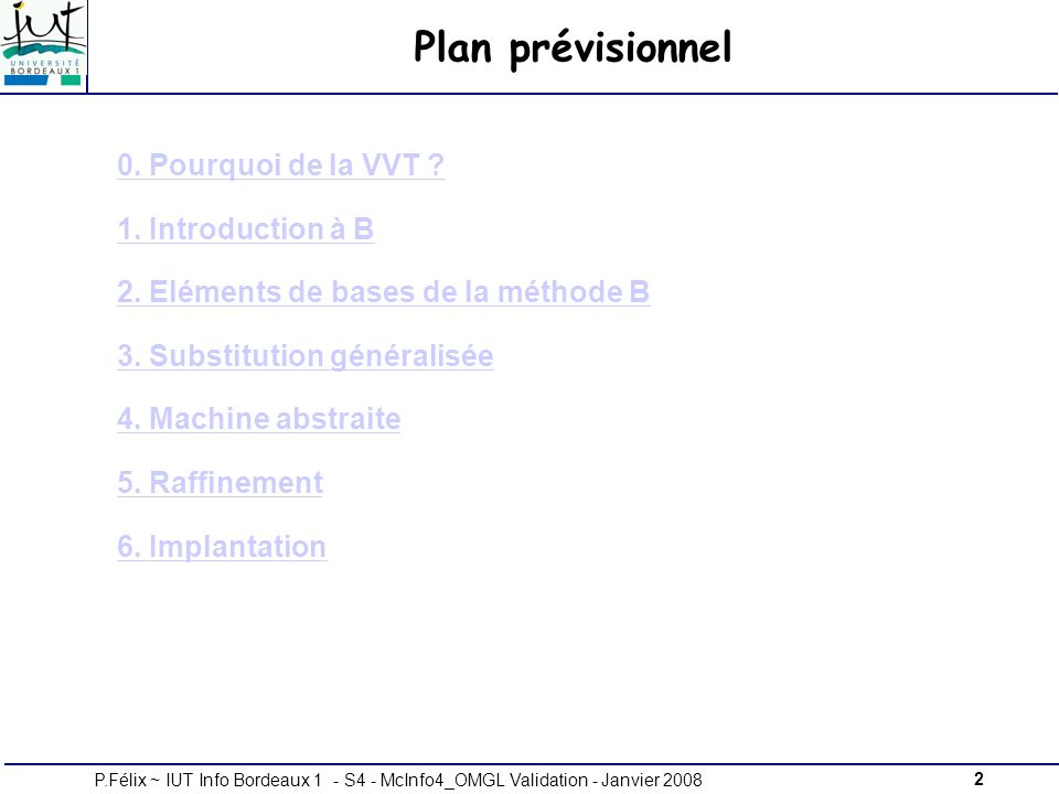 Plan prévisionnel 0. Pourquoi de la VVT 1. Introduction à B