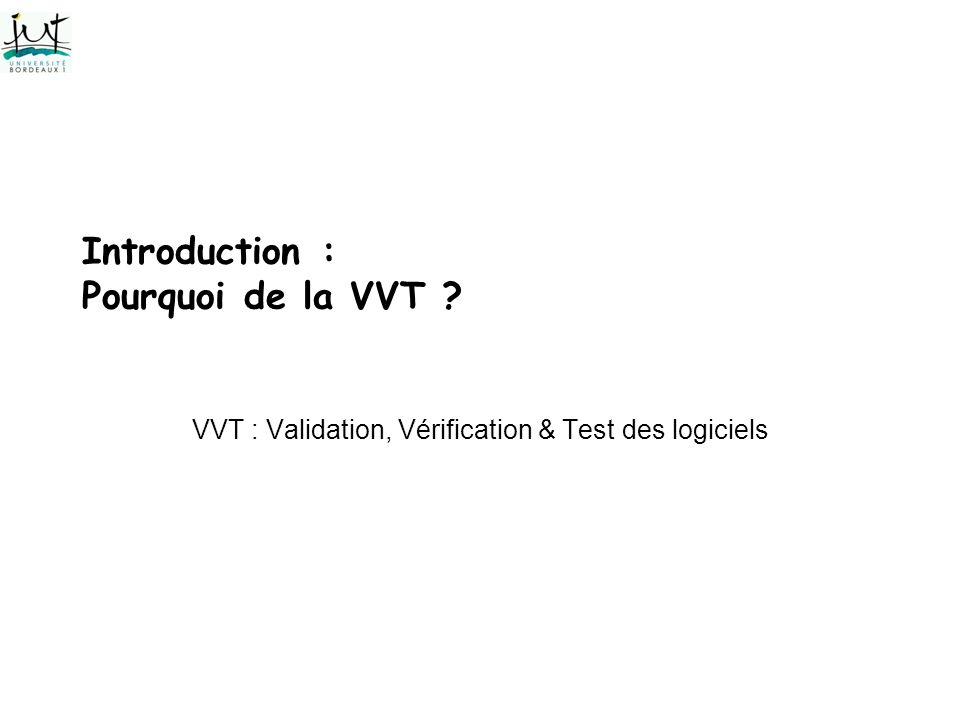 Introduction : Pourquoi de la VVT