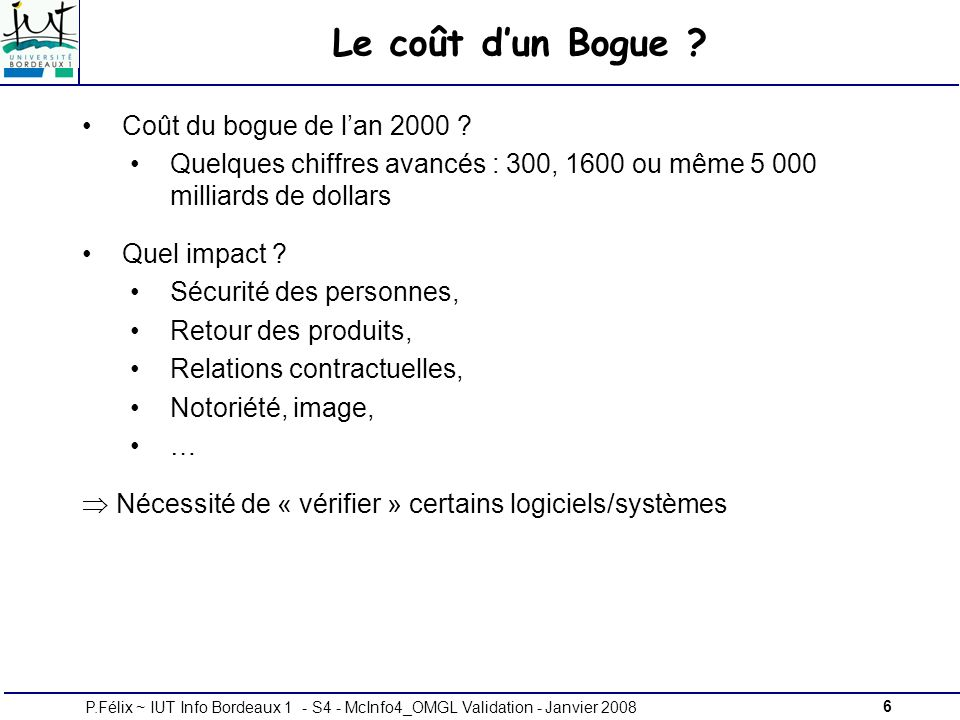 Le coût d'un Bogue Coût du bogue de l'an 2000