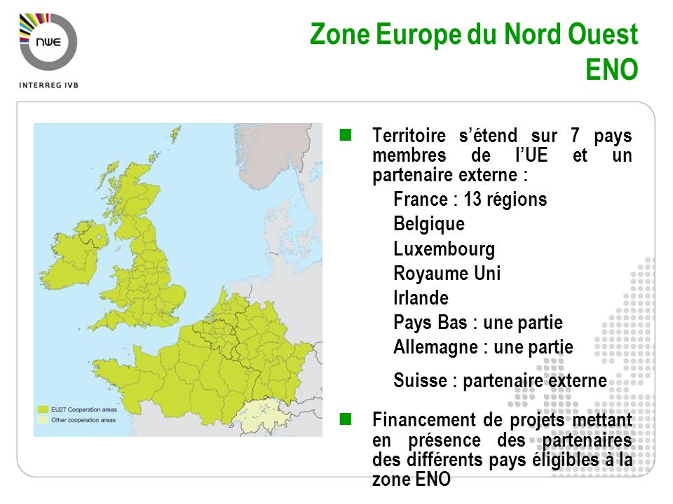 Zone Europe du Nord Ouest ENO