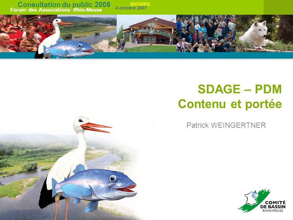 SDAGE – PDM Contenu et portée