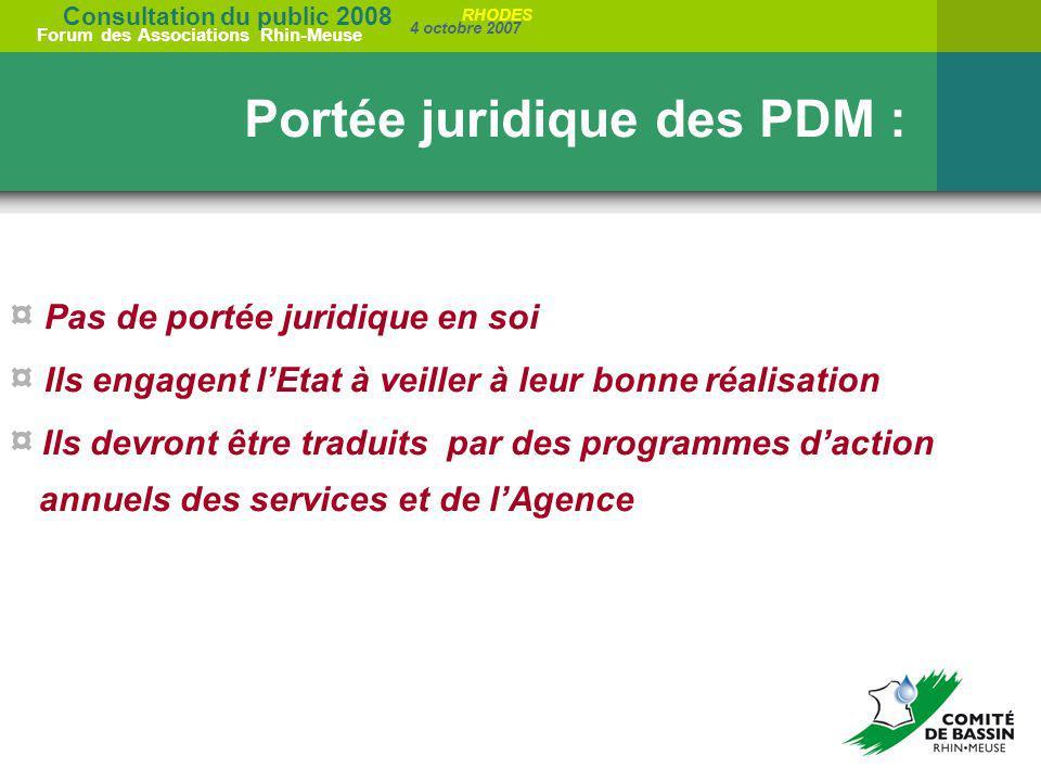Portée juridique des PDM :
