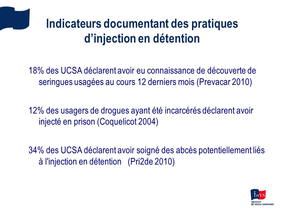 Indicateurs documentant des pratiques d'injection en détention