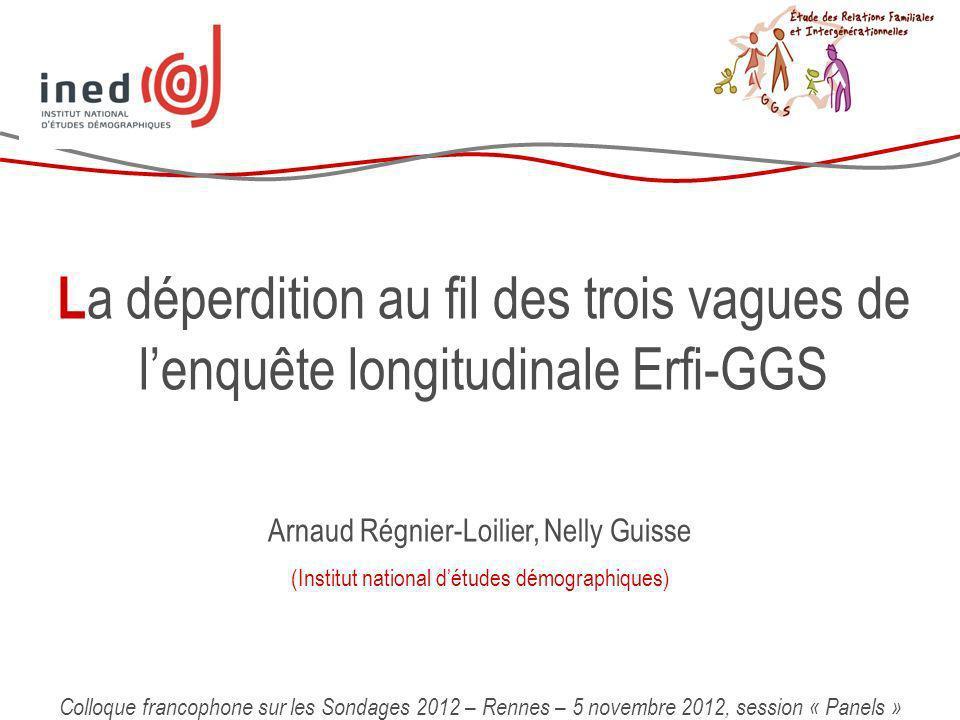La déperdition au fil des trois vagues de l'enquête longitudinale Erfi-GGS