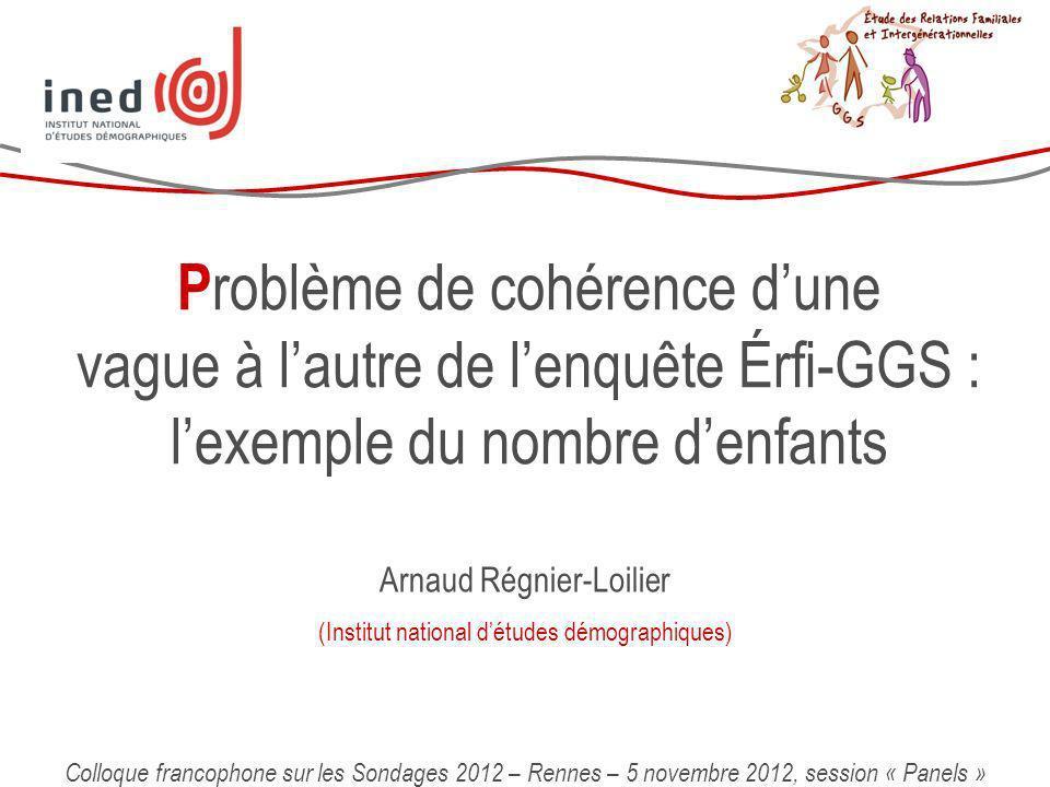 Problème de cohérence d'une vague à l'autre de l'enquête Érfi-GGS : l'exemple du nombre d'enfants