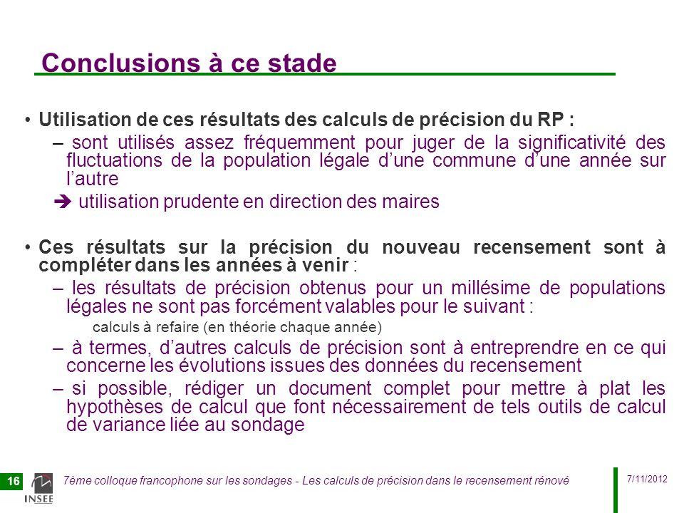 Conclusions à ce stade Utilisation de ces résultats des calculs de précision du RP :