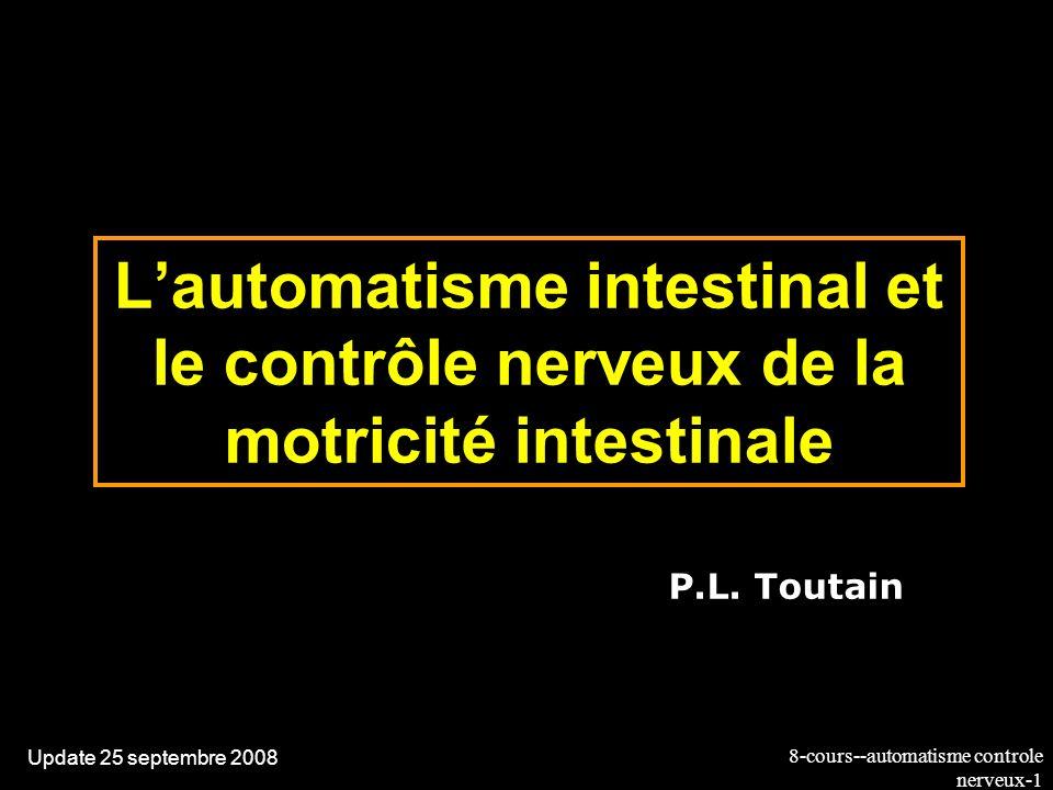L'automatisme intestinal et le contrôle nerveux de la motricité intestinale