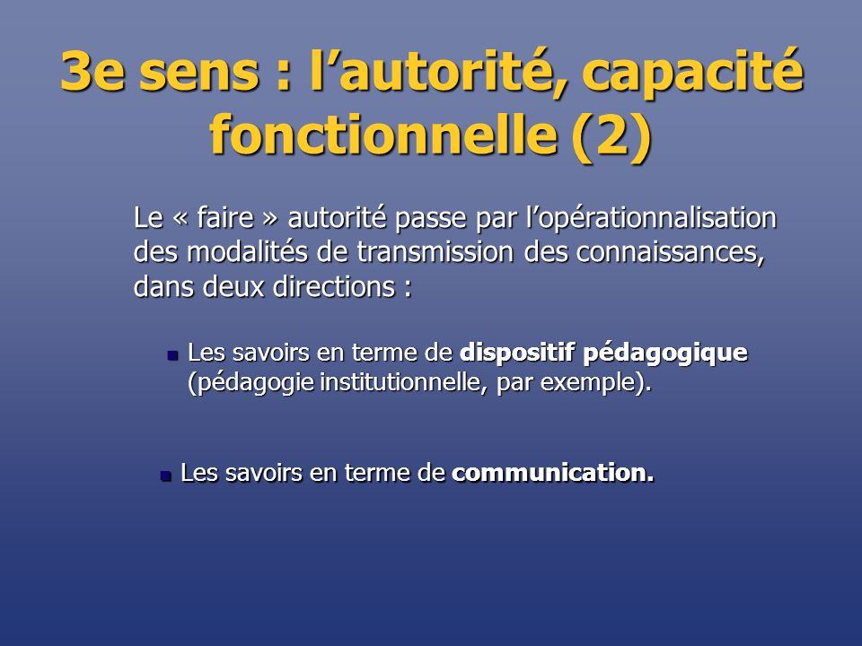 3e sens : l'autorité, capacité fonctionnelle (2)