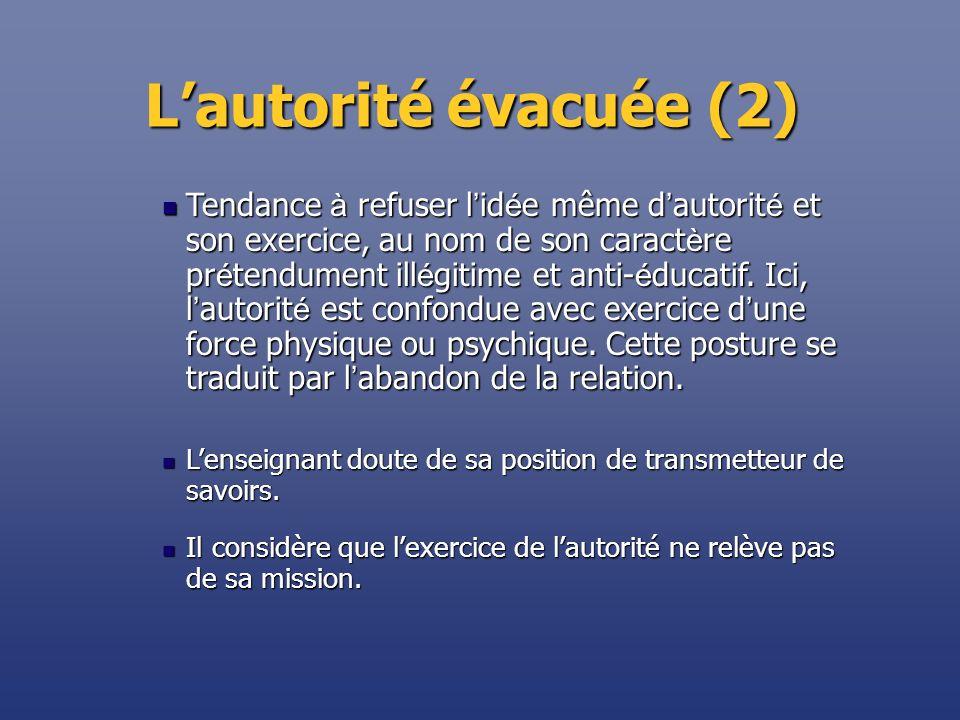L'autorité évacuée (2)