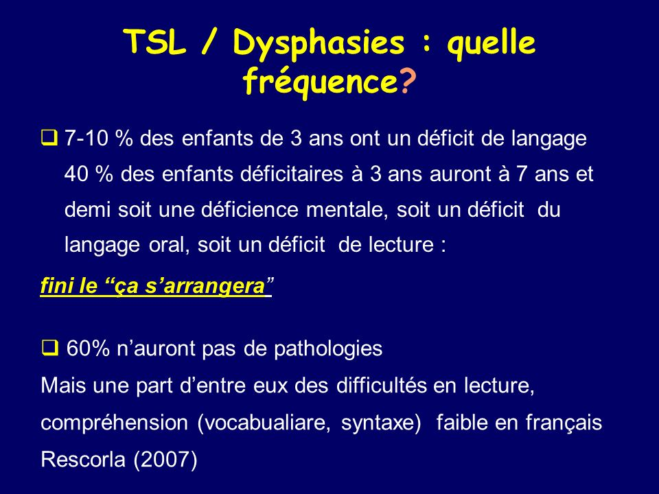 TSL / Dysphasies : quelle fréquence