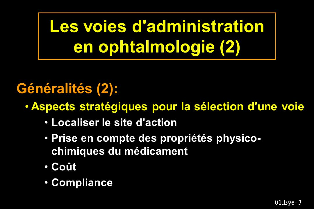 Les voies d administration en ophtalmologie (2)