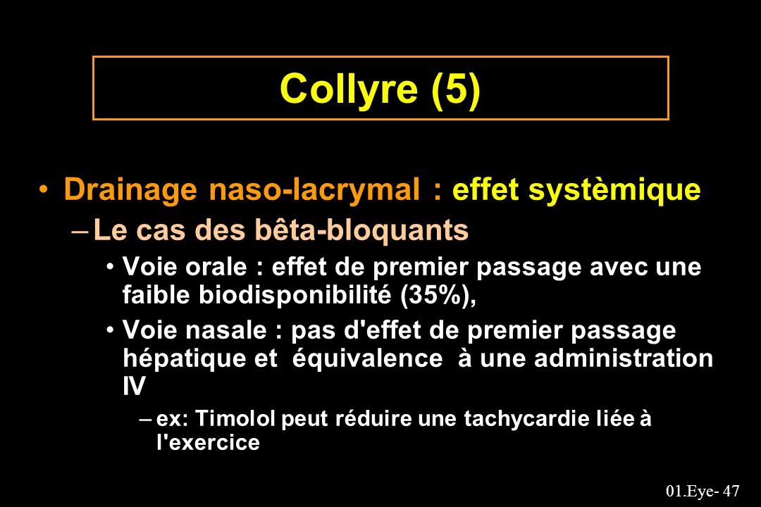 Collyre (5) Drainage naso-lacrymal : effet systèmique
