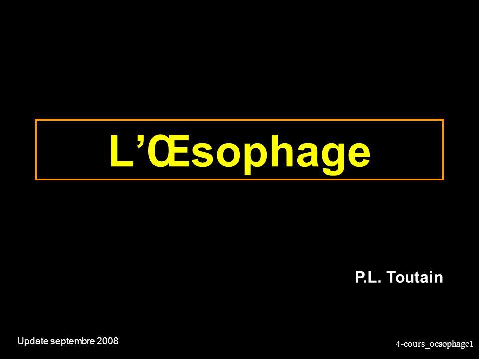 L'Œsophage P.L. Toutain Update septembre 2008