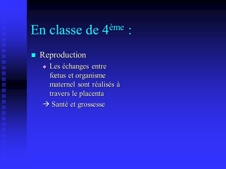 En classe de 4ème : Reproduction