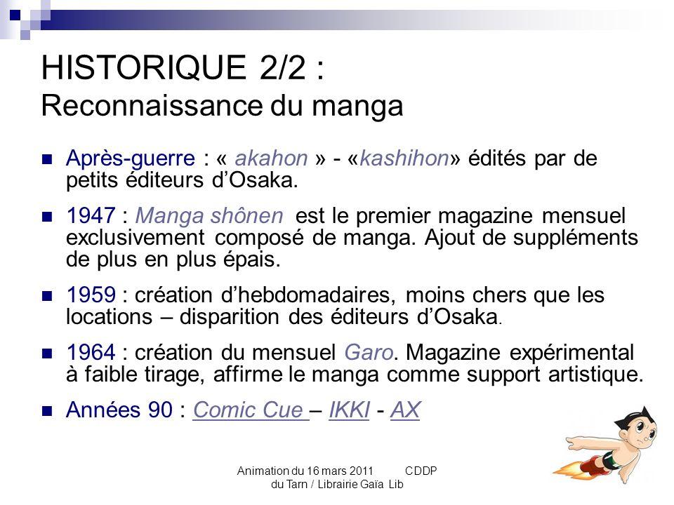 HISTORIQUE 2/2 : Reconnaissance du manga
