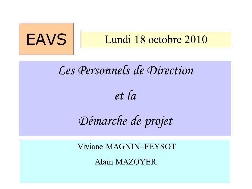 EAVS Les Personnels de Direction et la Démarche de projet