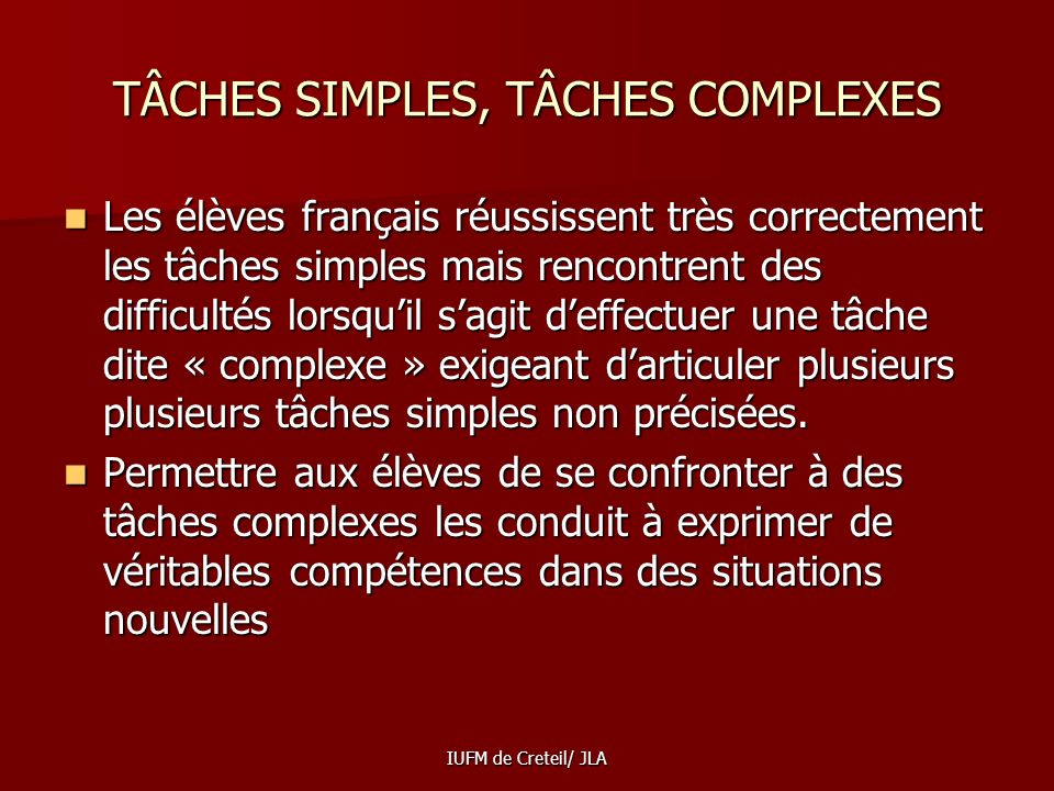 TÂCHES SIMPLES, TÂCHES COMPLEXES