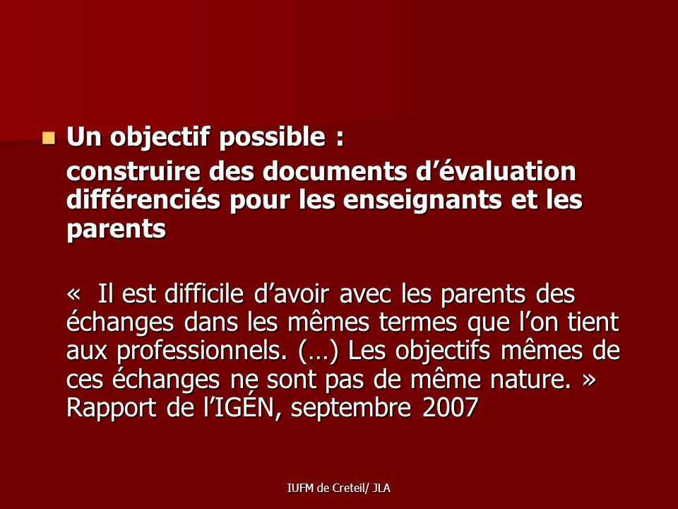 Un objectif possible :
