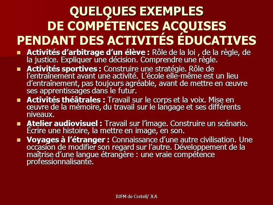 QUELQUES EXEMPLES DE COMPÉTENCES ACQUISES PENDANT DES ACTIVITÉS ÉDUCATIVES