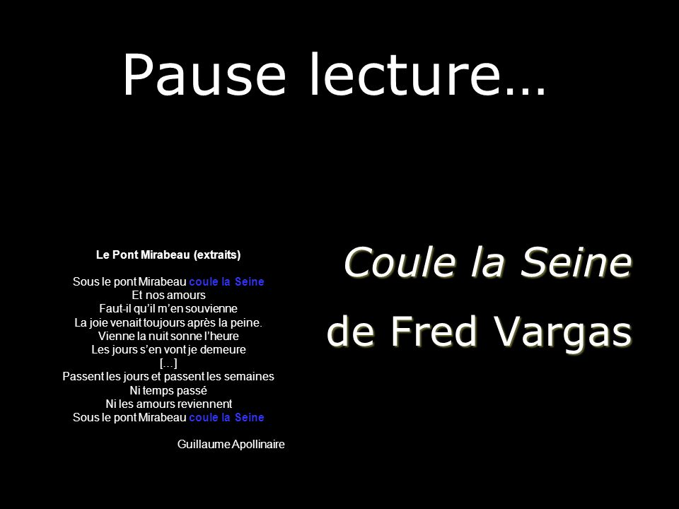 Pause lecture… Coule la Seine de Fred Vargas