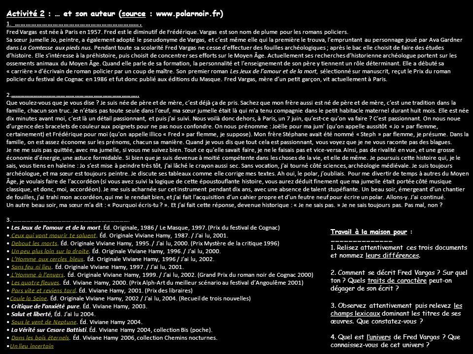 Activité 2 : … et son auteur (source : www.polarnoir.fr)