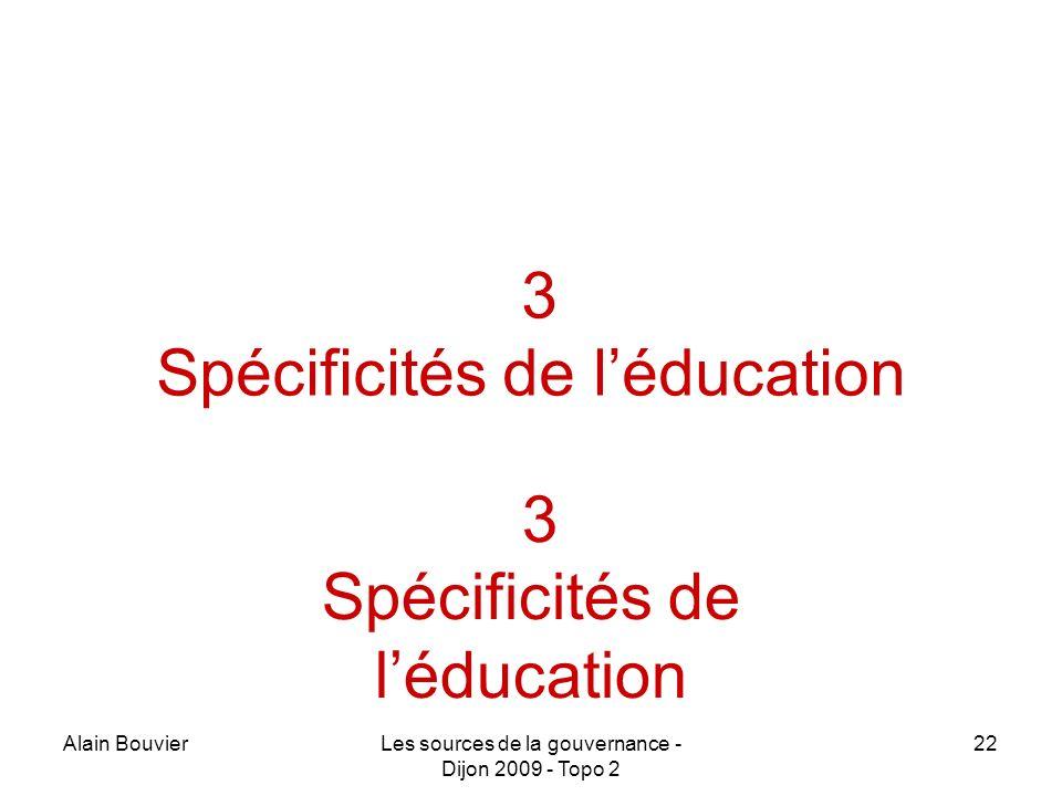 Recteur Alain Bouvier 3 Spécificités de l'éducation