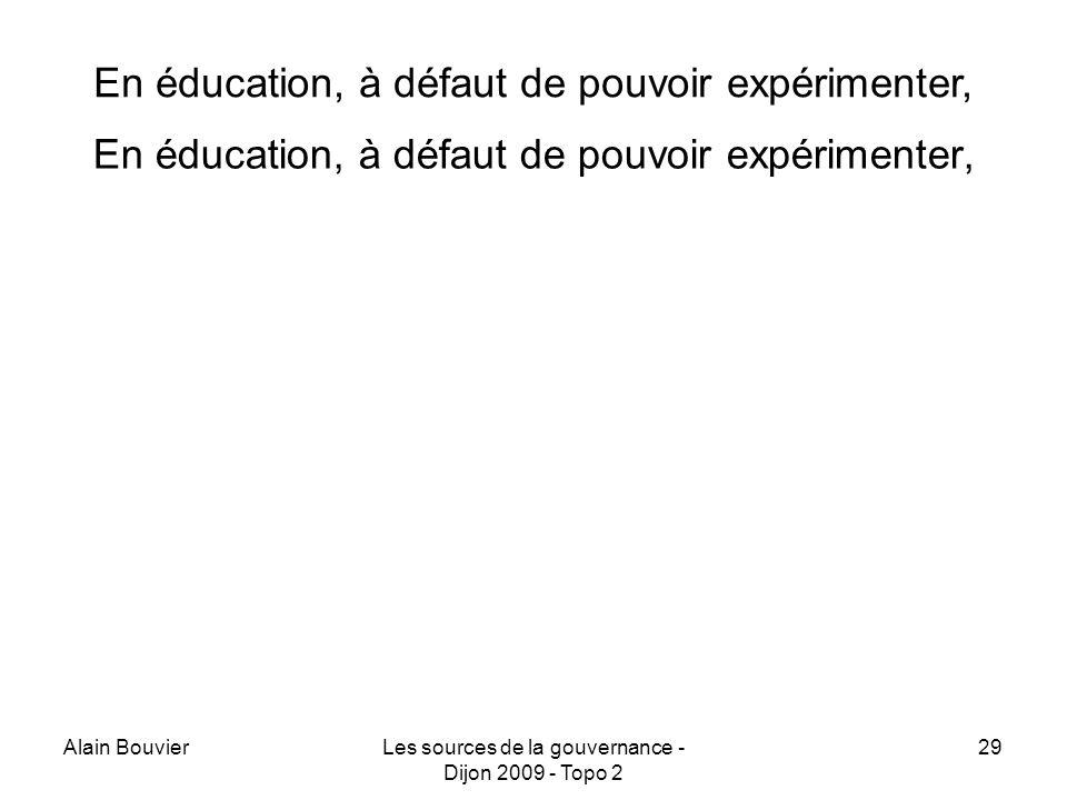 En éducation, à défaut de pouvoir expérimenter,