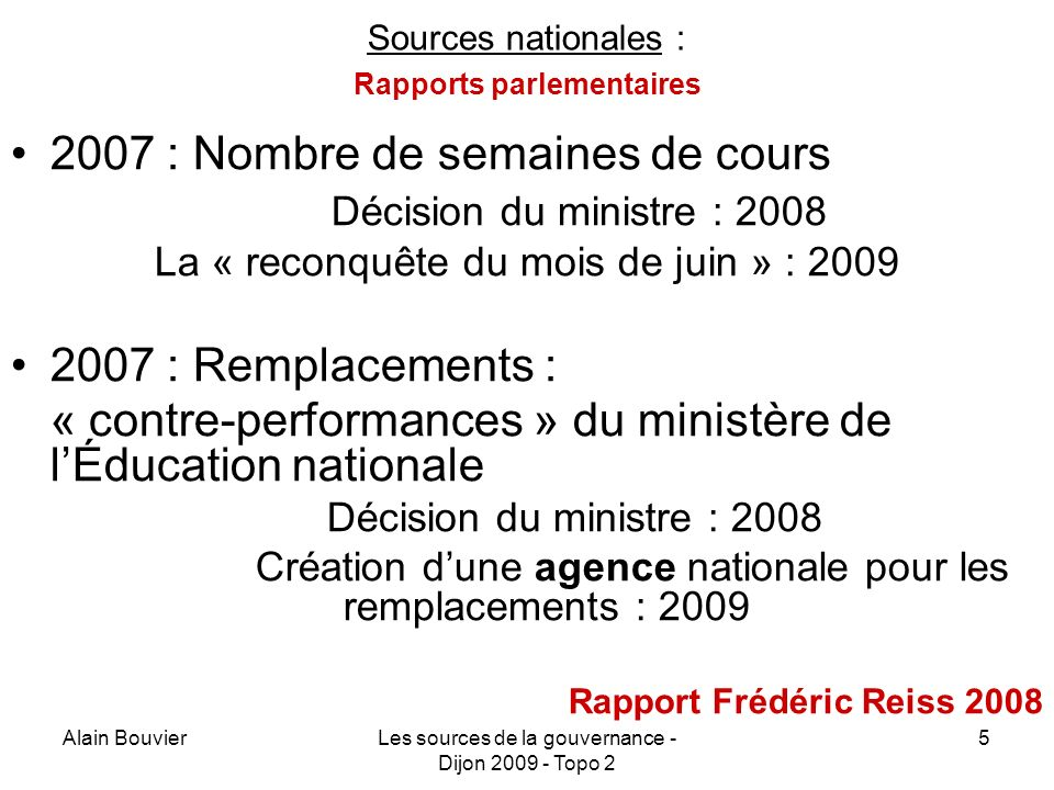 Sources nationales : Rapports parlementaires