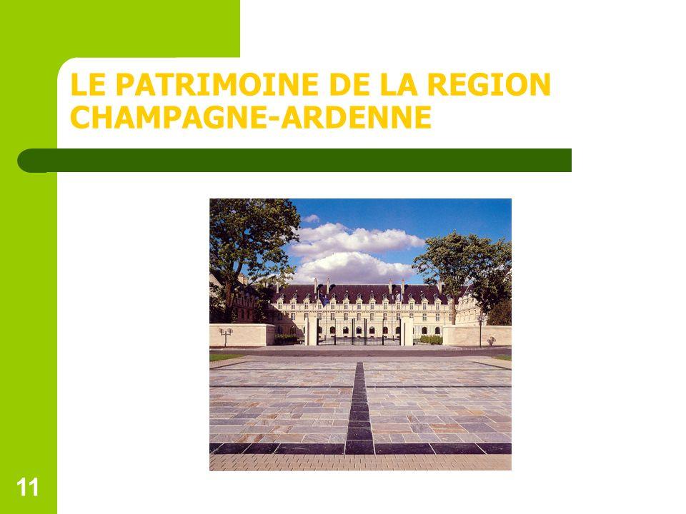 LE PATRIMOINE DE LA REGION CHAMPAGNE-ARDENNE