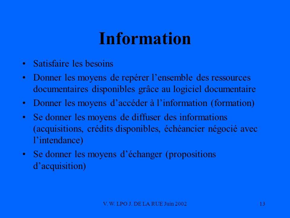 Information Satisfaire les besoins