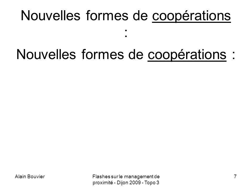 Nouvelles formes de coopérations :