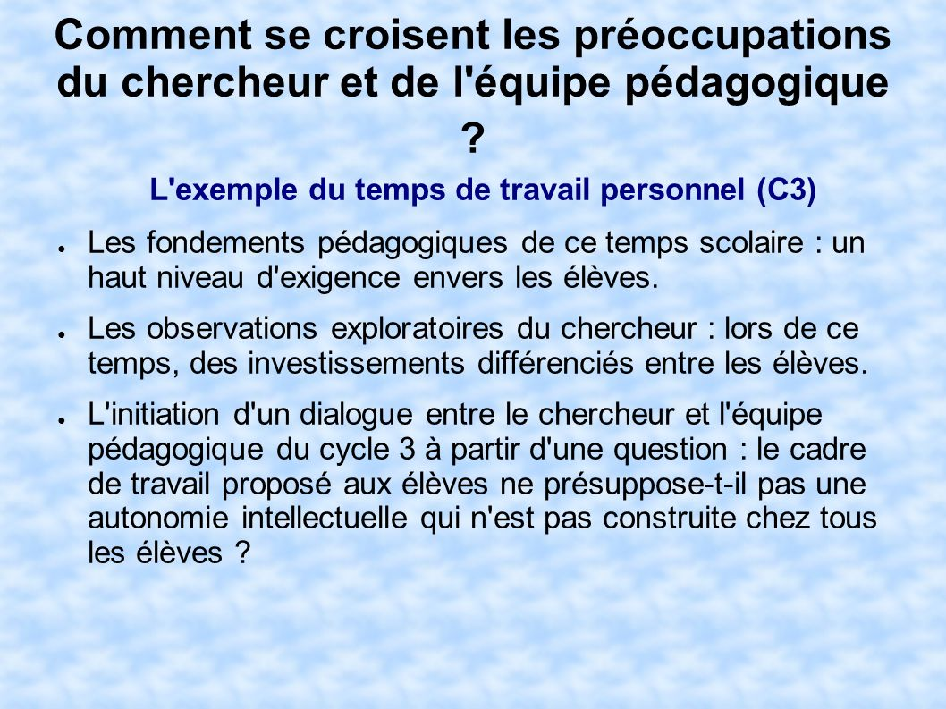 L exemple du temps de travail personnel (C3)